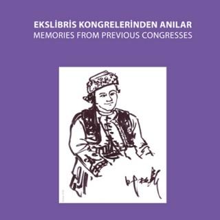 Ekslibris Kongrelerinden Anılar Sergisi